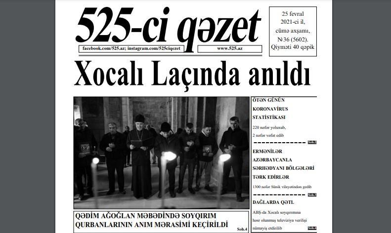 """""""525-ci qəzet""""in 25 fevral sayında nələr var? - <b style=""""color:red"""">ANONS</b>"""