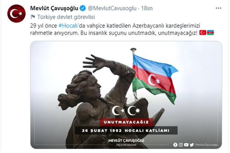 """Çavuşoğlu Xocalı soyqırımı ilə bağlı paylaşım edib<b style=""""color:red""""></b>"""