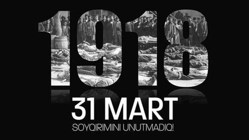 """Tarixin qanlı səhifələrindən boylanan 31 Mart soyqırımı<b style=""""color:red""""></b>"""