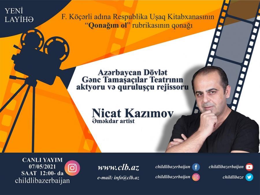 """Respublika Uşaq Kitabxanasının qonağı Nicat Kazımov olacaq<b style=""""color:red""""></b>"""
