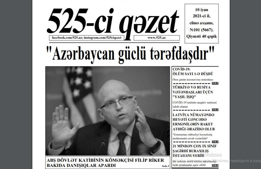 """""""525-ci qəzet""""in 10 iyun sayında nələr var? - <b style=""""color:red"""">ANONS</b>"""