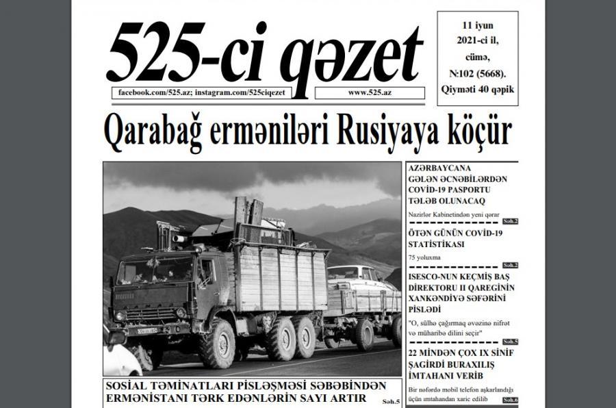 """""""525-ci qəzet""""in 11 iyun sayında nələr var? - <b style=""""color:red"""">ANONS</b>"""