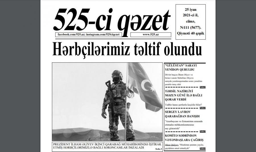 """""""525-ci qəzet""""in 25 iyun sayında nələr var? - <b style=""""color:red"""">ANONS</b>"""