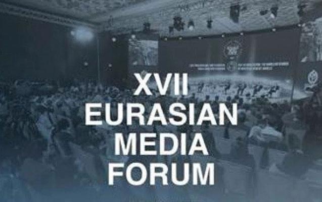 XVII Avrasiya Media Forumu başladı