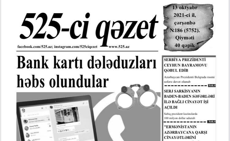"""""""525-ci qəzet""""in 13 oktyabr sayında nələr var? -  Anons"""